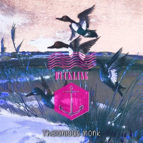 Duckling von Thelonious Monk