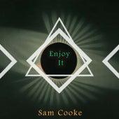 Enjoy It von Sam Cooke