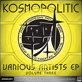 V/A Kosmopolitic EP Vol.3 by Various Artists