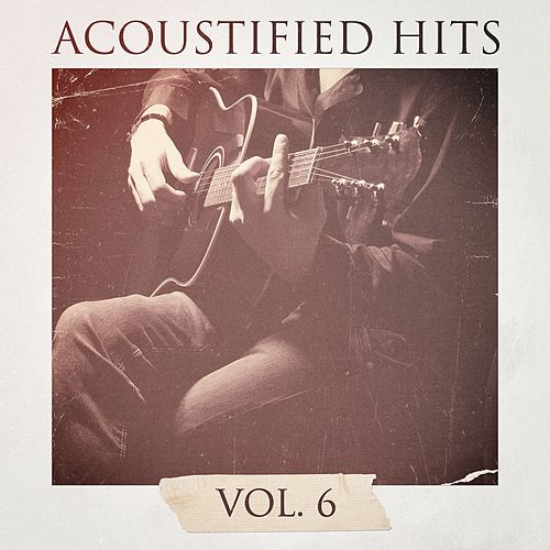 Acoustified Hits, Vol. 6 by Lounge Café