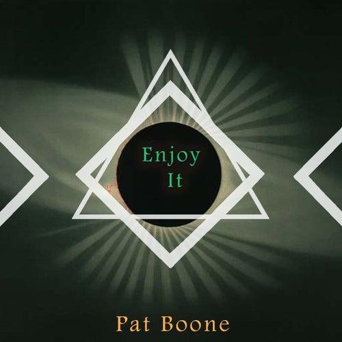 Enjoy It von Pat Boone