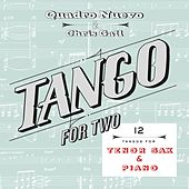 Tango for Two: 12 Tangos for Tenor Sax & Piano by Quadro Nuevo