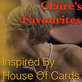 Claire's Favourites 'Inspired By House Of Cards' by Various Artists