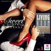 The Sweet Lounge, Vol. 5: Living Room of Lovers by Various Artists