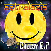 Cheesy - EP by Astralasia