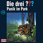 110/Panik im Park von Die Drei ???
