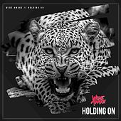 Holding On by Wide Awake