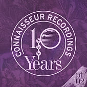 10Y of Connaisseur, Part 2 by Various Artists