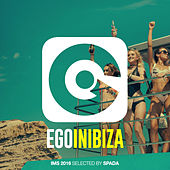 Ego in Ibiza Selected by Spada (IMS 2016 Edition) by Various Artists