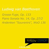 Yellow Edition - Beethoven: Grosse Fuge, Op. 133 & Piano Sonata No. 14, Op. 27 No. 2 by Various Artists