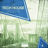 The Tech House Collective, Vol. 2 by Various Artists