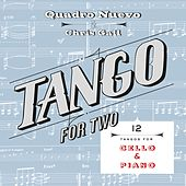 Tango for Two: 12 Tangos for Cello & Piano by Quadro Nuevo