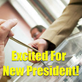 Excited For New President von Various Artists