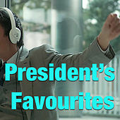 President's Favourites von Various Artists