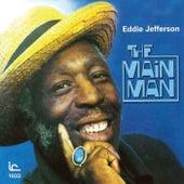 The Main Man by Eddie Jefferson