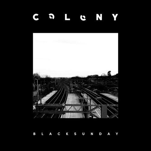 Black Sunday by Colony (Rock)