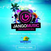 Jango Music - Bora Bora Ibiza Summer 2016 (Selected and Mixed by Damon Grey) by Various Artists