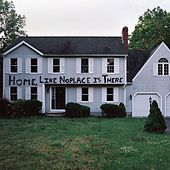 Home, Like NoPlace Is There by The Hotelier