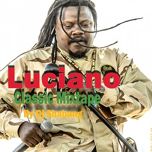 Classic Mixtape by DJ Shabang by Luciano