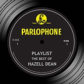 Playlist: The Best Of Hazell Dean by Hazell Dean