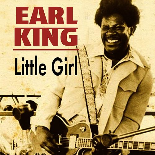 Little Girl von Earl King