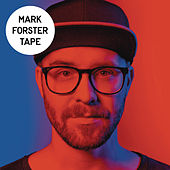 Tape by Mark Forster