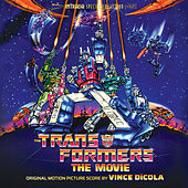 The Transformers: The Movie (Score) by Vince DiCola