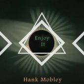 Enjoy It von Hank Mobley