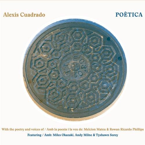 Poética by Alexis Cuadrado