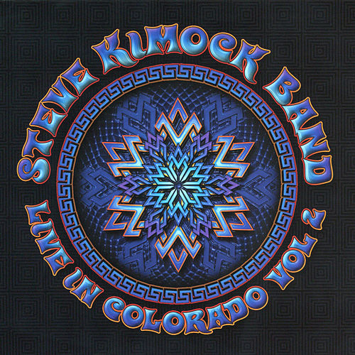 Live in Colorado, Vol. 2 by Steve Kimock Band