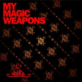 My Magic Weapons, Vol. 1 by Various Artists