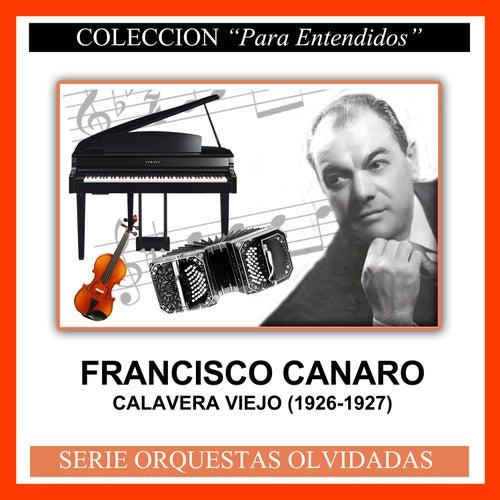 Calavera Viejo (1926-1927) by Francisco Canaro