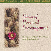 Hosanna! Music Scripture Songs: Songs of Hope & Encouragement by Scripture Memory Songs