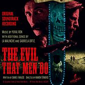 The Evil That Men Do: Original Soundrack Recording by Various Artists