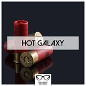 Hot Galaxy - EP by Various Artists