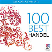 100 Best: Handel by Various Artists