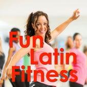 Fun Latin Fitness von Various Artists