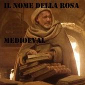 Il Nome Della Rosa: Medieval Compilation (Original Soundtrack) von Fly Project
