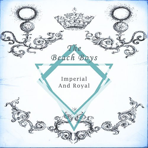Imperial And Royal von The Beach Boys