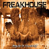 Angels in Chemistry by Freakhouse