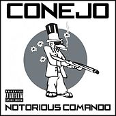 Notorious Comando by Conejo