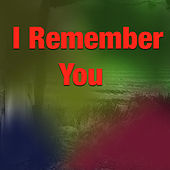 I Remember You von Various Artists
