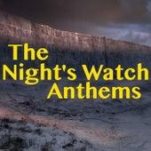 The Night's Watch Anthems von Various Artists
