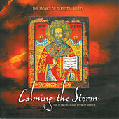 Calming the Storm by The Monks Of Glenstal Abbey