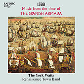 Music from the Time of the Spanish Armada by The York Waits