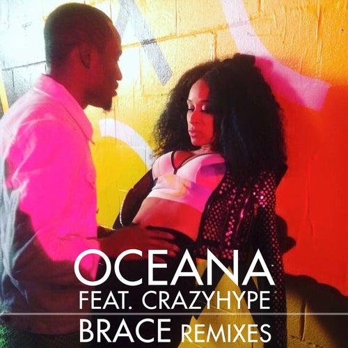 Brace (Remixes) by Oceana