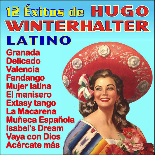 12 Éxitos Latinos by Hugo Winterhalter