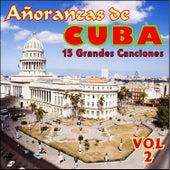 Añoranzas de Cuba Vol. Ii by Various Artists
