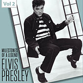 Milestones of a Legend - Elvis Presley, Vol. 2 von Elvis Presley