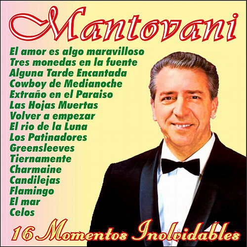 16 Momentos Inolvidables by Mantovani Orchestra (2)